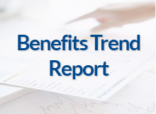 Benefits Trend Report